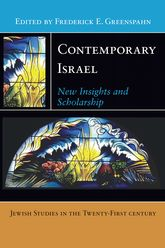Contemporary IsraelNew Insights and Scholarship