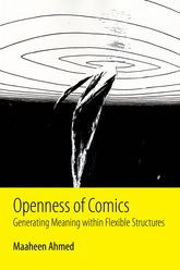 Openness of ComicsGenerating Meaning within Flexible Structures