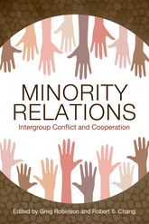 Minority RelationsIntergroup Conflict and Cooperation