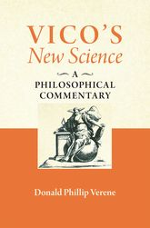 "Vico's ""New Science""A Philosophical Commentary"