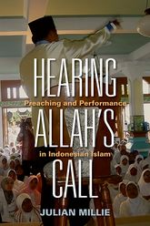 Hearing Allah's CallPreaching and Performance in Indonesian Islam