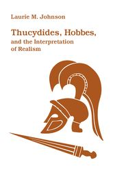 Thucydides, Hobbes, and the Interpretations of Realism