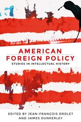American Foreign PolicyStudies in Intellectual History