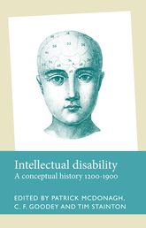 Intellectual disabilityA conceptual history, 1200-1900