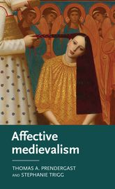 Affective medievalismLove, abjection and discontent