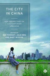 The City in ChinaNew Perspectives on Contemporary Urbanism