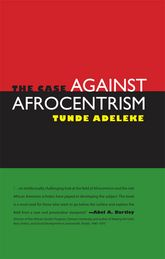 The Case against Afrocentrism