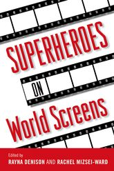 Superheroes On World Screens