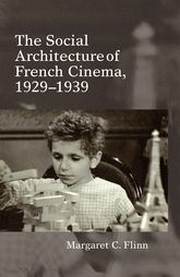 The Social Architecture of French Cinema, 1929–1939