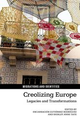 Creolizing Europe – Legacies and Transformations - University Press Scholarship Online