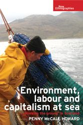 Environment, Labour and Capitalism at SeaWorking the Ground' in Scotland
