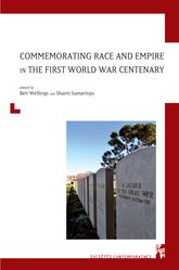 Commemorating Race and Empire in the First World War Centenary - University Press Scholarship Online