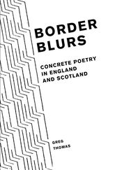 Border BlursConcrete Poetry in England and Scotland