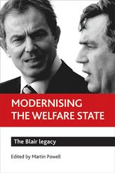 Modernising the welfare stateThe Blair legacy$