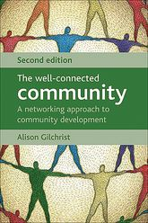 The well-connected community: A networking approach to community development