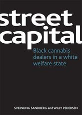 Street capitalBlack cannabis dealers in a white welfare state$