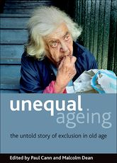 Unequal ageing: The untold story of exclusion in old age