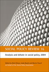 Social Policy Review 16Analysis and debate in social policy, 2004