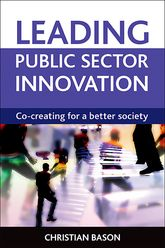 Leading public sector innovationCo-creating for a better society