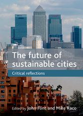The Future of Sustainable CitiesCritical Reflections$