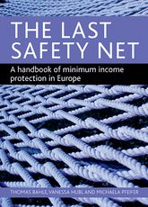 The last safety netA handbook of minimum income protection in Europe$