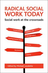 Radical social work todaySocial work at the crossroads$