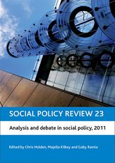 Social Policy Review 23Analysis and Debate in Social Policy, 2011$