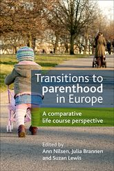 Transitions to parenthood in EuropeA comparative life course perspective$
