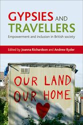 Gypsies and TravellersEmpowerment and inclusion in British society$