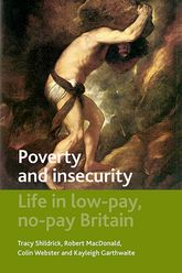 Poverty and insecurityLife in low-pay, no-pay Britain$