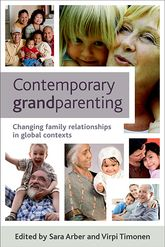 Contemporary grandparentingChanging family relationships in global contexts