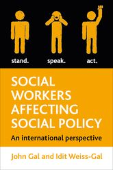 Social workers affecting social policyAn International perspective$