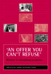 'An offer you can't refuse'Workfare in international perspective