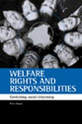 Welfare rights and responsibilitiesContesting social citizenship