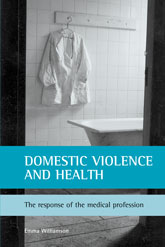 Domestic violence and healthThe response of the medical profession
