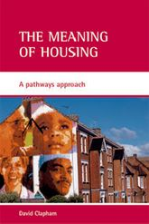 The meaning of housingA pathways approach$