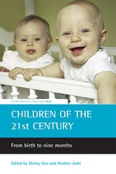 Children of the 21st century: From birth to nine months