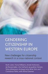 Gendering citizenship in Western EuropeNew challenges for citizenship research in a cross-national context$