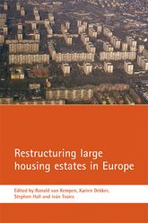 Restructuring large housing estates in EuropeRestructuring and resistance inside the welfare industry$