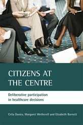 Citizens at the centreDeliberative participation in healthcare decisions