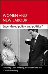 Women and New LabourEngendering politics and policy?$