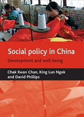 Social policy in ChinaDevelopment and well-being$