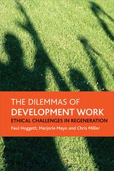 The dilemmas of development workEthical challenges in regeneration$
