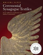 Ceremonial Synagogue Textiles: From Ashkenazi, Sephardi, and Italian Communities