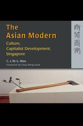 The Asian ModernCulture, Capitalist Development, Singapore