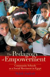 The Pedagogy of EmpowermentCommunity Schools as a Social Movement in Egypt