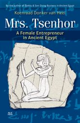 Mrs. TsenhorA Female Entrepreneur in Ancient Egypt
