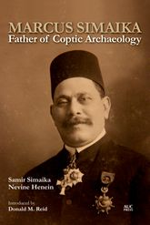 Marcus SimaikaFather of Coptic Archaeology$