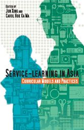 Service-Learning in AsiaCurricular Models and Practices