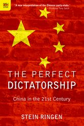 The Perfect DictatorshipChina in the 21st Century$